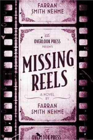 Missing Reels de Farran Smith Nehme