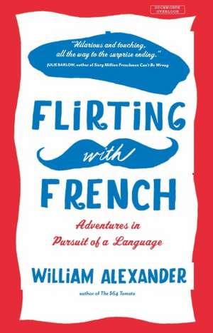 Flirting with French de Alexander William