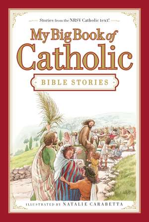 My Big Book of Catholic Bible Stories