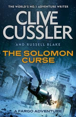 The Solomon Curse: Fargo Adventures #7 de Clive Cussler