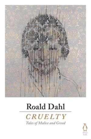 Cruelty de Roald Dahl