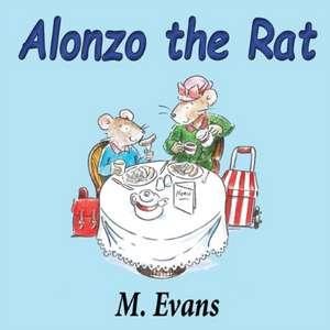 Alonzo the Rat de M. Evans