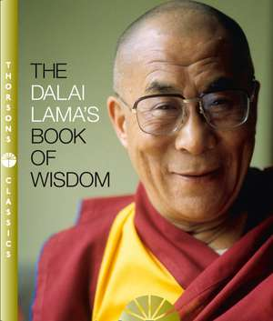 The Dalai Lama's Book of Wisdom de  His Holiness the Dalai Lama