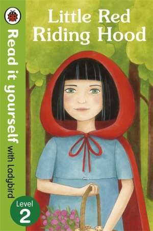 Little Red Riding Hood - Read it yourself with Ladybird: Level 2 de Diana Mayo