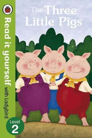The Three Little Pigs -Read it yourself with Ladybird: Level 2 de Virginia Allyn