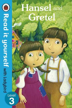 Hansel and Gretel - Read it yourself with Ladybird: Level 3 de Marina Le Ray