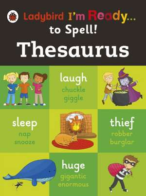 Thesaurus: Ladybird I'm Ready to Spell