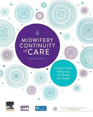 Midwifery Continuity of Care de Caroline Homer