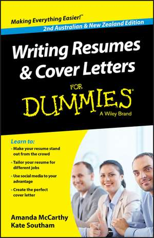 Writing Resumes and Cover Letters For Dummies – Australia / NZ de Amanda McCarthy
