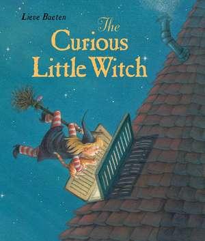 The Curious Little Witch:  A Litter of Puppy Stories de Lieve Baeten