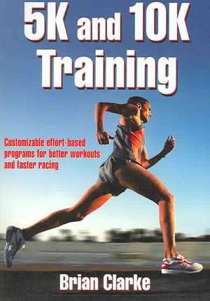 5k and 10k Training de Brian Clarke