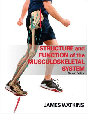 Structure and Function of the Musculoskeletal System - 2e imagine