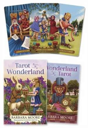 Tarot in Wonderland de Barbara Moore