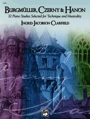 Burgmuller, Czerny & Hanon -- Piano Studies Selected for Technique and Musicality, Vol 1 de Johann Friedrich Burgmuller