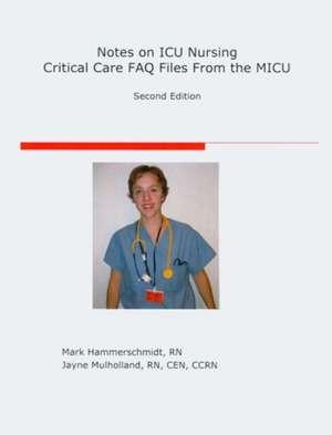 Notes on ICU Nursing de Mark Hammerschmidt