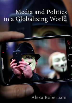 Media and Politics in a Globalizing World imagine