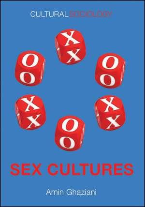 Sex Cultures de Amin Ghaziani