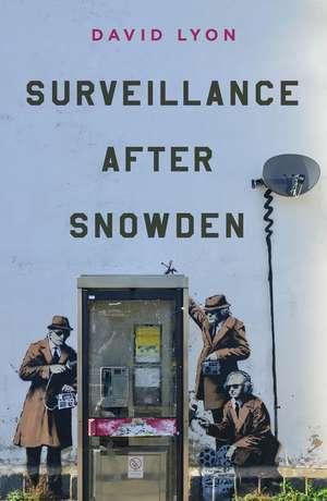 Surveillance After Snowden imagine
