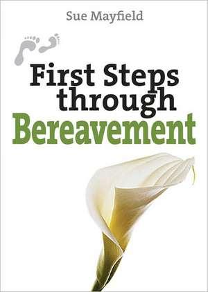 First Steps Through Bereavement imagine
