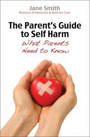 The Parent's Guide to Self Harm