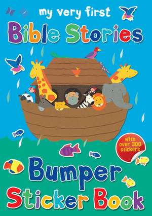 My Very First Bible Stories Bumper Sticker Book [With Sticker(s)]