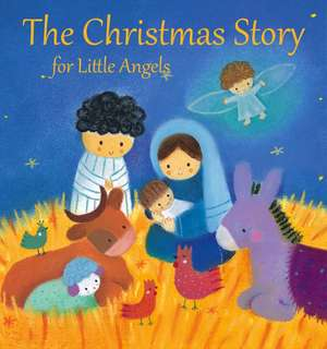 The Christmas Story for Little Angels de Julia Stone