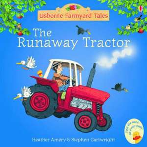Runaway Tractor de Heather Amery