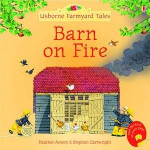 Barn on Fire de Heather Amery