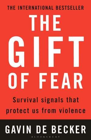 The Gift of Fear de Gavin de Becker