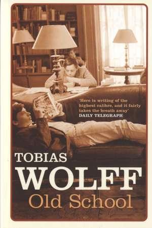 Old School de Tobias Wolff