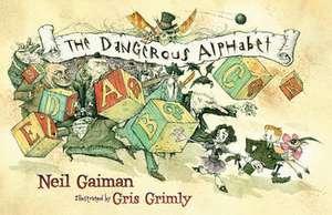 The Dangerous Alphabet de Neil Gaiman