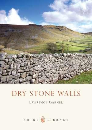 Dry Stone Walls de Lawrence Garner