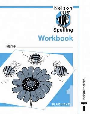 Nelson Spelling - Workbook 1 Blue Level (X10)