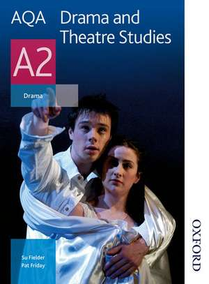 AQA Drama and Theatre Studies A2