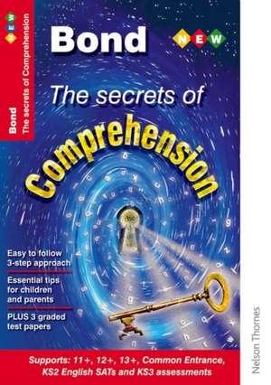 Hughes, M: Bond the Secrets of Comprehension