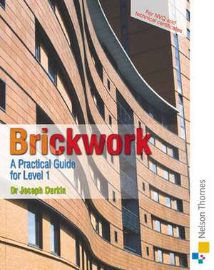 Brickwork: A Practical Guide for NVQ Level 1
