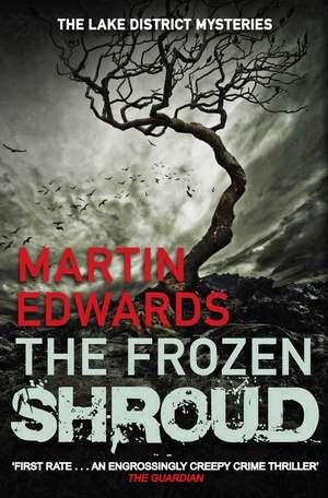 The Frozen Shroud de Martin Edwards