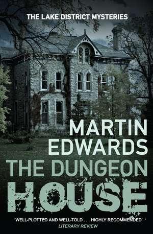 The Dungeon, House de Martin Edwards