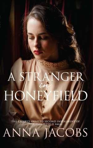 A Stranger In Honeyfield de Anna Jacobs
