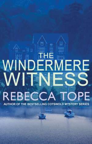 The Windermere Witness de Rebecca Tope