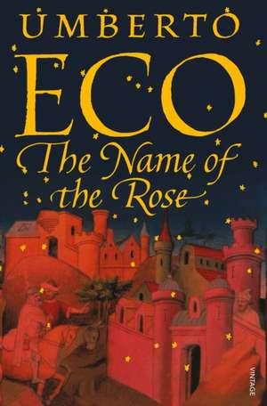 The Name Of The Rose de Umberto Eco