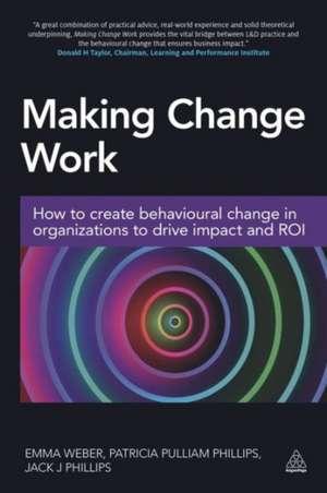 Making Change Work de Emma Weber