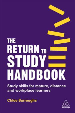 The Return to Study Handbook de Chloe Burroughs