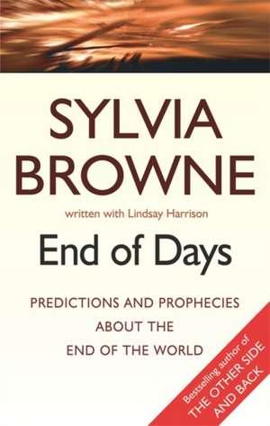 End of Days de Sylvia Browne