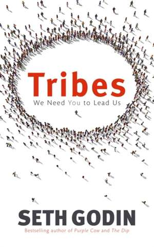 Tribes de Seth Godin