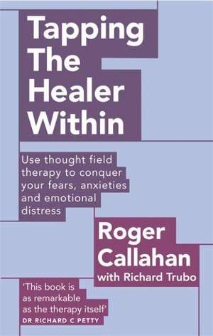Tapping the Healer within de Roger Callahan