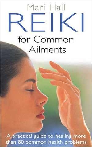 Reiki for Common Ailments