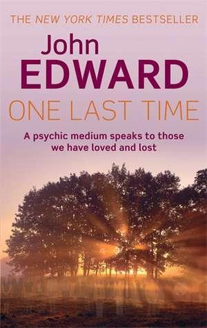 One Last Time de John Edward