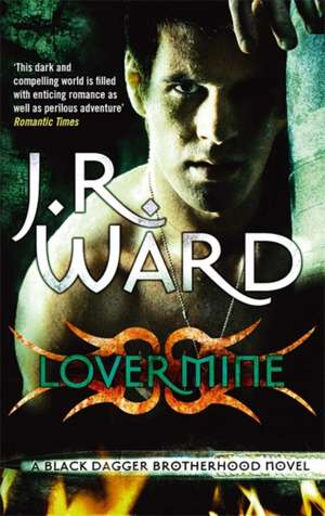 Lover Mine de J. R. Ward