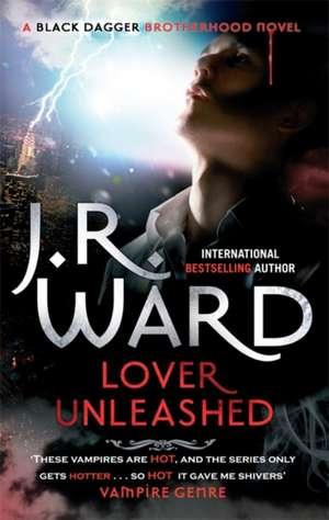 Lover Unleashed de J. R. Ward